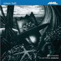 Simon Holt: …era madrugada, Shadow Realm, Sparrow Night & Canciones