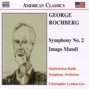 George Rochberg: Symphony No. 2