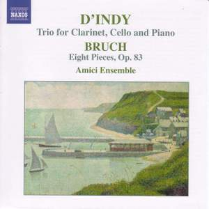 d'Indy: Trio for clarinet, cello & piano and Bruch: Eight Pieces Product Image