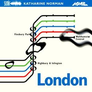 Katharine Norman: London