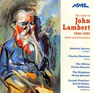 The Music of John Lambert, 1926-1995