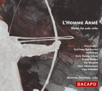 L'homme Armé - Works for solo cello