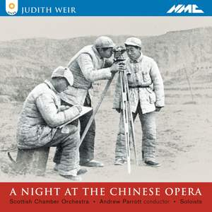 Weir: A Night at the Chinese Opera