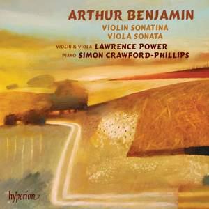 Arthur Benjamin: Violin Sonatina & Viola Sonata