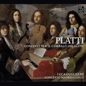 Giovanni Benedetto Platti: Concerti Per Il Cembalo Obligato Product Image