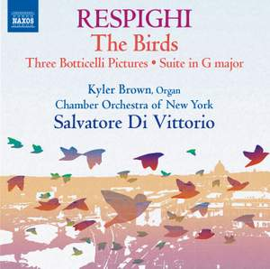 Respighi: The Birds
