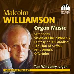 Malcolm Williamson: Organ Music