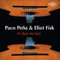 Paco Peña & Eliot Fisk: In Duo Recital