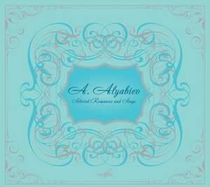 Alexander Alyabiev: Selected Romances and Songs