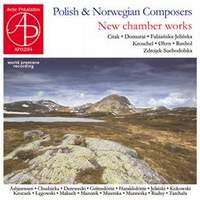 Polish & Norwegian Composers: New Chamber Works