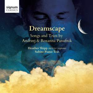 Andrzej & Roxanna Panufnik: Dreamscape