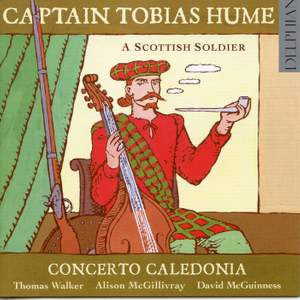 Captain Tobias Hume: A Scottish Soldier Product Image