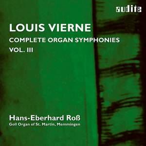 Vierne: Complete Organ Symphonies Volume 3