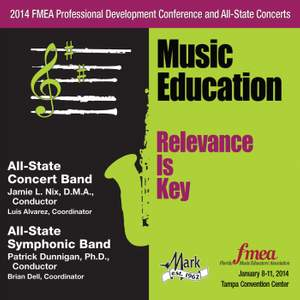 2014 Florida Music Educators Association (FMEA): All-State Concert Band & All-State Symphonic Band