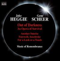 Jake Heggie & Gene Scheer: Out of Darkness