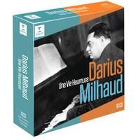 Darius Milhaud: Une Vie Heureuse