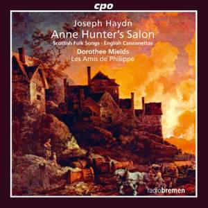 Haydn: Anne Hunter's Salon, Scottish Folk Songs, & English Canzonettas
