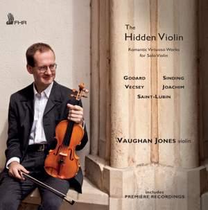 The Hidden Violin: Romantic Virtuoso Works for Solo Violin