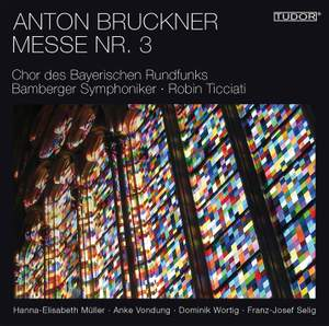 Bruckner: Mass No. 3 in F minor Product Image
