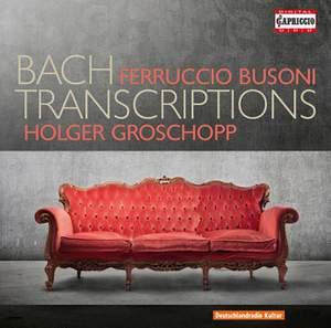 Busoni / Bach Transcriptions