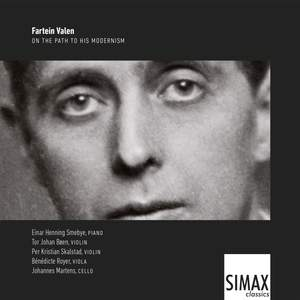 Fartein Valen: On the Path to His Modernism