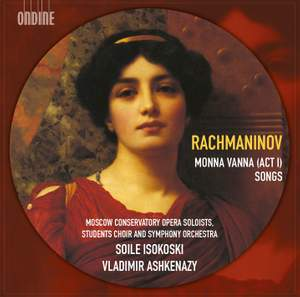 Rachmaninov: Monna Vanna (Act 1) & Songs