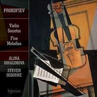 Prokofiev: Violin Sonatas & Five Melodies