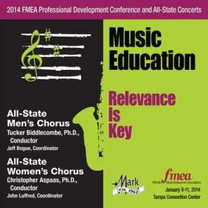 2014 Florida Music Educators Association (FMEA): All-State Men's Chorus & All-State Women's Chorus