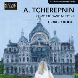 Tcherepnin: Complete Piano Music Volume 7