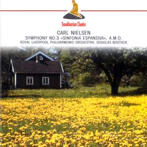 Nielsen: Symphony No. 3, Helios & Paraphrase on Nearer my God to Thee