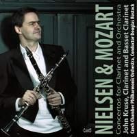 Nielsen: Clarinet Concerto, Op. 57 & Mozart: Clarinet Conceto, K. 622