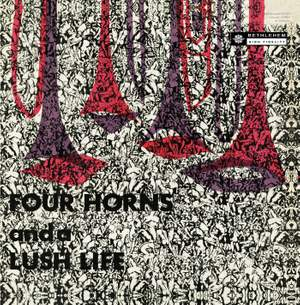 Four Horns and a Lush Life (Remastered 2014)