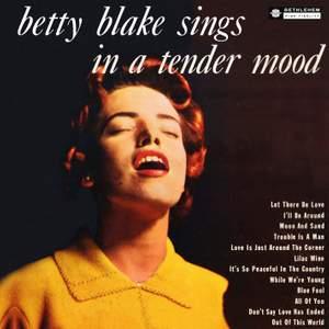 Betty Blake Sings in a Tender Mood (Remastered 2014)