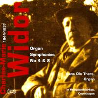 Widor: Organ Symphonies Nos. 4 & 8