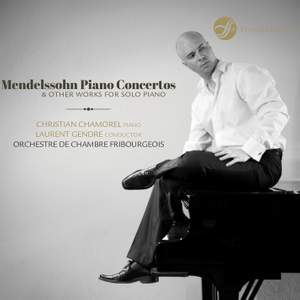 Mendelssohn: Piano Concertos & Other Works for Solo Piano