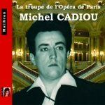 Singers of the Paris Opera - Michel Cadiou