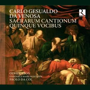 Carlo Gesualdo da Venosa: Sacrarum Cantionum