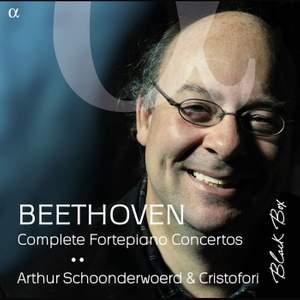 Beethoven: Complete Fortepiano Concertos
