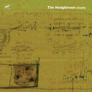 Tim Hodgkinson: Onsets Product Image