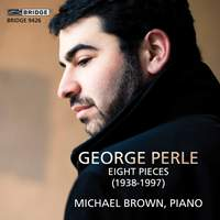 George Perle: Eight Pieces