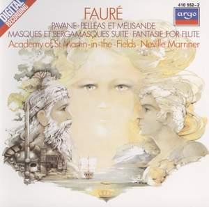 Fauré: Pelléas et Mélisande, Pavane & Fantasie
