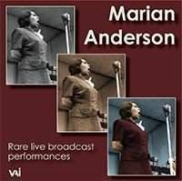 Marian Anderson: Rare Live Broadcast Performances 1944-1951