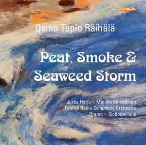 Räihälä: Peat, Smoke & Seaweed Storm