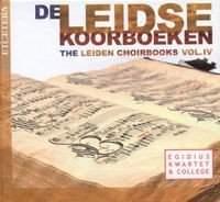 The Leiden Choirbooks Volume 4