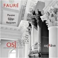 Fauré: Requiem, Pavane & Eight Songs