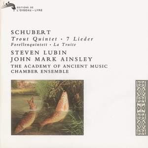 Schubert: 'Trout' Quintet & 7 Lieder