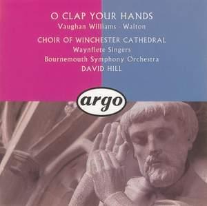 Walton & Vaughan Williams: O Clap Your Hands