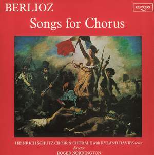 Berlioz: Songs for Chorus