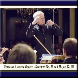 Mozart: Symphony No. 29 in A major, K201 Product Image
