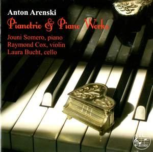 Arensky: Piano Trio & Piano Works
